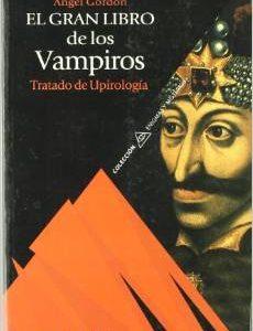 El gran libro de los vampiros - Ángel Gordon.